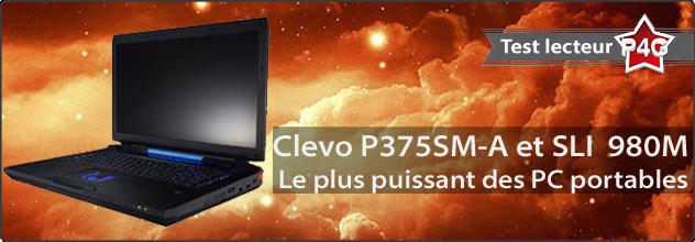 Test du Clevo P375Sm et de son sli 980M